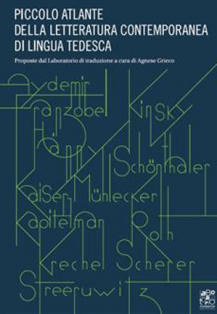 Piccolo atlante della letteratura contemporanea di lingua tedesca