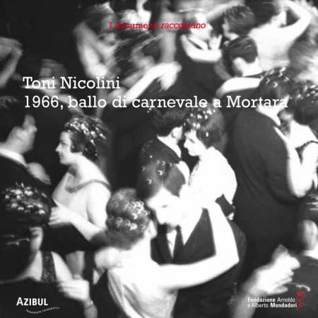 1966, ballo di carnevale a Mortara
