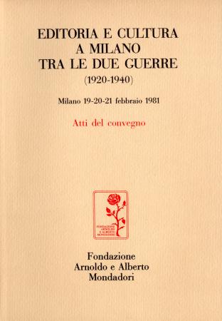Editoria e cultura a Milano tra le due guerre (1920-1940)
