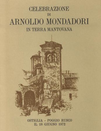 Celebrazione di Arnoldo Mondadori in terra mantovana
