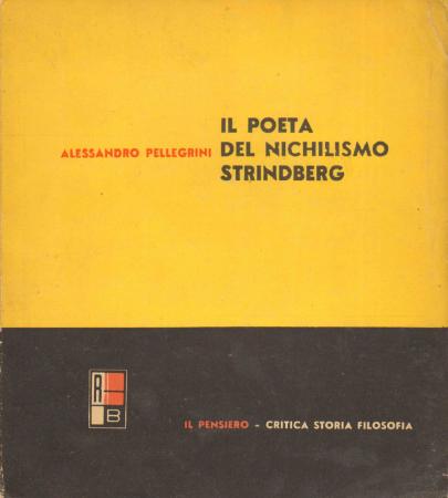 Il poeta del nichilismo: Strindberg