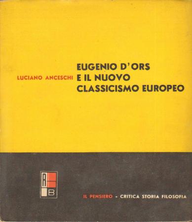 Eugenio D'Ors e il nuovo classicismo europeo
